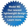 New Model MZ - Our newest lightweight design is now available. Learn more.